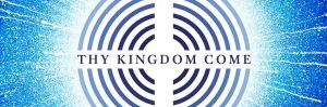 """Thy Kingdom Come"" now in nearly 90% of countries worldwide"
