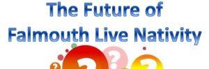 The Future of Falmouth Live Nativity: 18 June, Falmouth