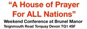 A House of Prayer for All Nations : 23-25 Aug, Torquay
