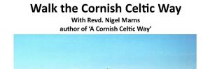 Walk the Cornish Celtic Way: a Walking Retreat : 2-8 Sep, Truro