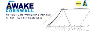 Awake Cornwall: 48 Hours of Worship & Prayer : 6-8 Sep, The Lizard