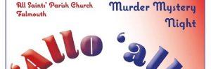 'Allo 'allo: Murder Mystery Night : 20 Sep, Falmouth
