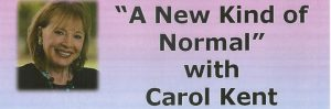 """A New Kind of Normal"" with Carol Kent : 21 Sep, St Austell"