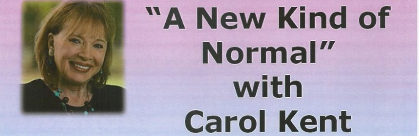 A New Kind Of Normal With Carol Kent 21 Sep St Austell