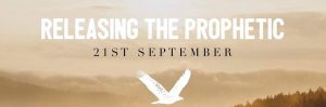 Releasing the Prophetic : 21 Sep, Redruth