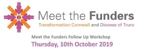 Meet the Funders Workshop: Applying for Funding for a Project : 10 Oct, Penzance