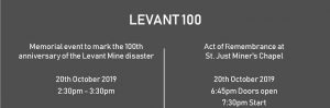 Marking the Centenary of the Levant Mine disaster : 20 Oct, Levant/St Just