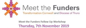 Meet the Funders  Workshop: Running a Project  : 7 Nov, Bodmin