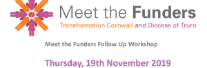Meet the Funders Workshop: Incorporating Heritage in Faith Social Action Projects : 19 Nov, Bodmin