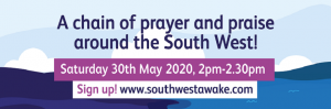 South West Awake! Thy Kingdom Come  : 30 May, SW Coast Path