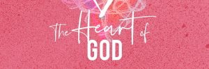 The Heart of God: Oasis Ladies' Conference : 7 Nov, Newquay
