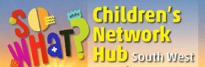 Children's Network Hub South West : 21 Mar, Truro