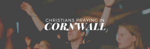 Christians Praying in Cornwall: a new place to share prayer needs and encouragement