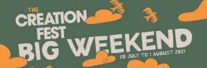 Creation Fest Big Weekend : 30 Jul-1 Aug, Wadebridge