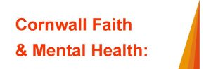 Cornwall Faith and Mental Health: Resource Document