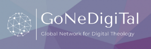 Gone Digital: How Digitality Disrupts Theology : 14-16 Jul, ONLINE