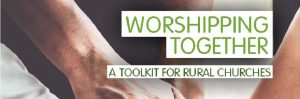 Worshipping Together: a Toolkit for Rural Churches