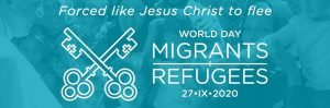 World Day of Migrants and Refugees : 26 Sep