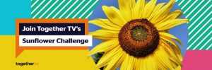 Join Together TV's Sunflower Challenge