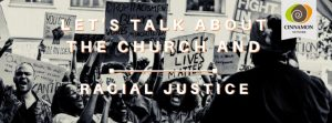 Let's Talk About the Church and Racial Justice: Webinar : 16 Jul, ONLINE