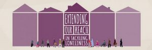 Extending Our Reach in Tackling Loneliness