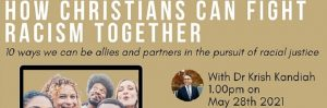 How Christians can Fight Racism Together : 28 May, ONLINE