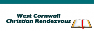 West Cornwall Christian Rendezvous : 25 Jul, ONLINE