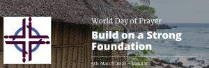 World Day of Prayer : 5 Mar